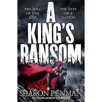 A King's Ransom (Main Market Ed.) by Sharon Penman - 9781447205388 Bo