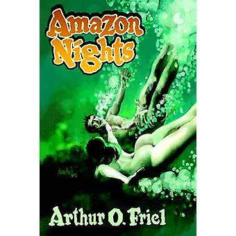 Amazon nachten klassieke avontuur verhalen uit de pulp door Friel & Arthur O.