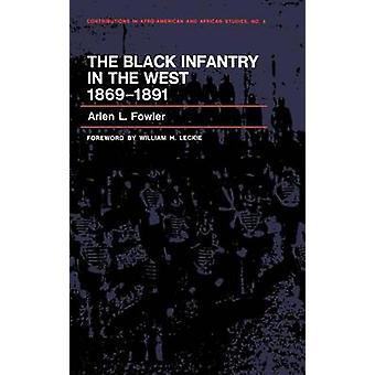 Den sorte infanteri i vest 18691891. af Fowler & Arlen L.