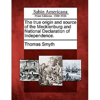 La vera origine e fonte del Meclemburgo e dichiarazione di indipendenza nazionale. da Smyth & Thomas
