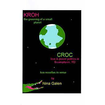 KrohCroc による Swamptown の小さな PlanetLove とパワー・ポリティクスの緑化を、ガレノス & ニーナ
