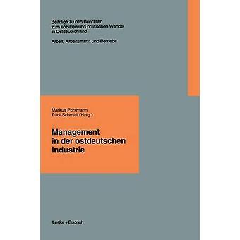 Gestión en Der Ostdeutschen Industrie por Pohlmann y Markus