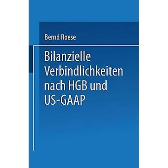 Bilanzielle Verbindlichkeiten nach HGB und USGAAP av Röse & Bernd