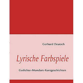 Lyrische Farbspiele durch Deutsch & Gerhard