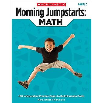 Morning Jumpstarts - Math (Grade 2) - 100 Independent Practice Pages to