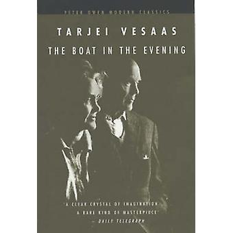 The Boat in the Evening (New edition) by Tarjei Vesaas - 978072061198