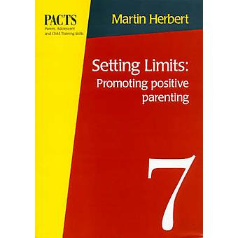 Setting Limits - Promoting Positive Parenting - Promoting Positive Pare