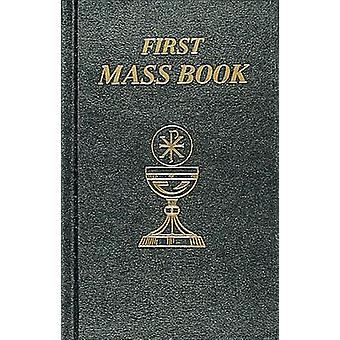 First Mass Book by Catholic Book Publishing Co - 9780899428086 Book