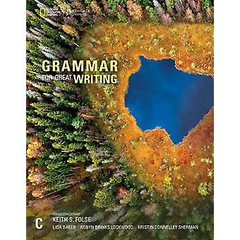 Grammar for Great Writing C by Keith Folse - 9781337118613 Book