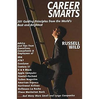Career Smarts - 201 Guiding Principles from the World's Best and Brigh