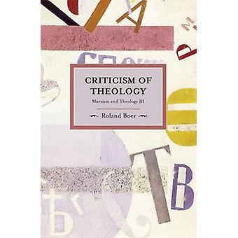 Criticism of Theology - Volume 3 by Roland Boer - 9781608461974 Book