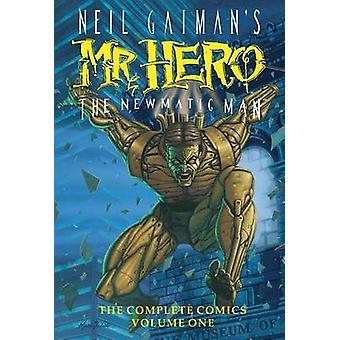 Neil Gaiman's Mr. Hero Complete Comics - Volume 1 - The Newmatic Man b