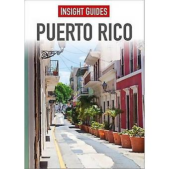 Insight Guides - Puerto Rico (6th edition) by APA Publications Limited