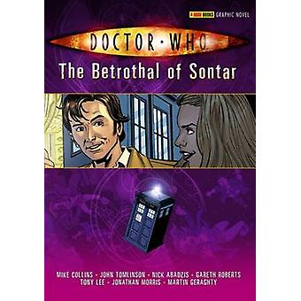 Doctor Who - The Betrothal of Sontar by Gareth Roberts - 9781905239900