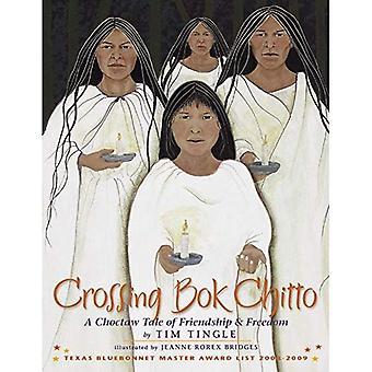 Croisement Bok Chitto: Un conte de Choctaw d'amitié & liberté