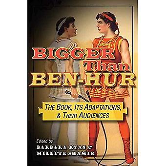 Größer als Ben-Hur: Das Buch, Anpassungen und ihre Zielgruppen (Fernsehen und Populärkultur)