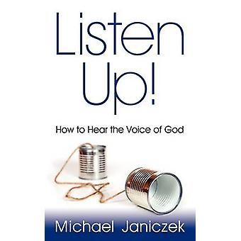 Listen Up by Janiczek & Michael J.