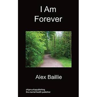 I Am Forever by Baillie & Alex