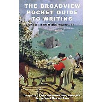 The Broadview Pocket Guide to Writing - Revised Fourth Canadian Editio