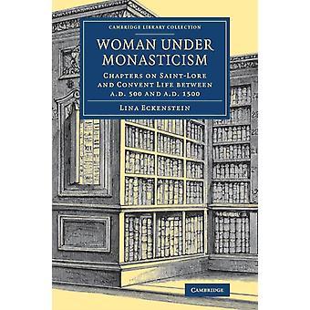 Woman under Monasticism by Lina Eckenstein