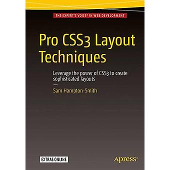 Pro CSS3 Layout Techniques by HamptonSmith & Sam