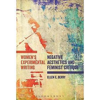 Womens Experimental Writing by Berry & Ellen E.