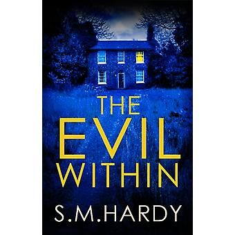 Evil Within por S M Hardy