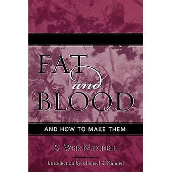 Weir S. Mitchellin rasva ja veri