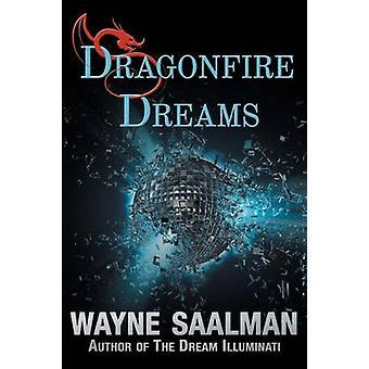 Dragonfire Dreams by Saalman & Wayne