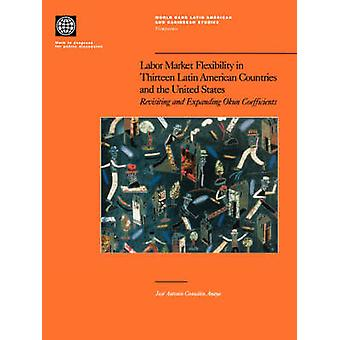 Flexibilidade do mercado de trabalho em treze países latino-americanos e nos Estados Unidos por Gonzalez Anaya e Jose Antonio