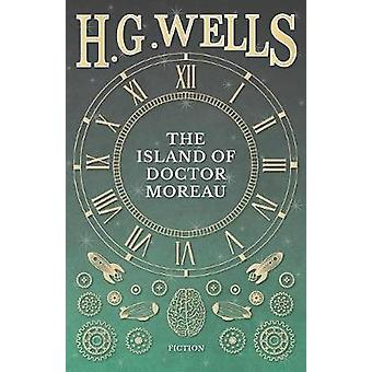 The Island Of Doctor Moreau  A Possibility by Wells & H. G.