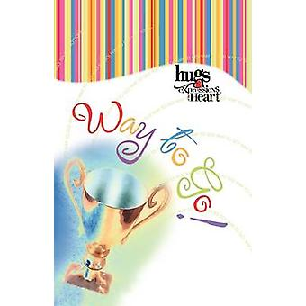 Hugs Expressions Way to Go by Howard Books