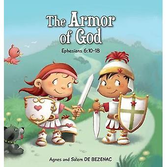 The Armor of God Ephesians 61018 by de Bezenac & Agnes