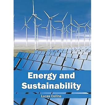 Energy and Sustainability by Collins & Lucas