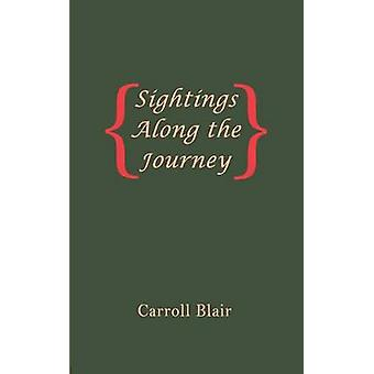Sightings Along the Journey by Blair & Carroll