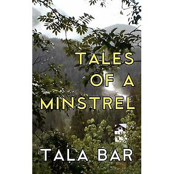 Tales of a Minstrel by Bar & Tala