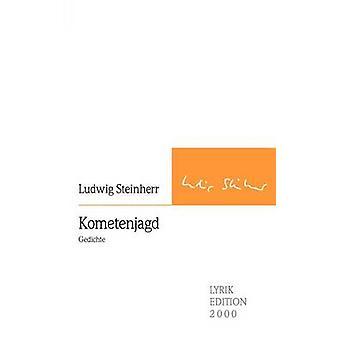 Kometenjagd by Steinherr & Ludwig