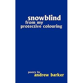 snowblind from my protective colouring by Barker & Andrew