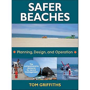 Safer Beaches by Tom Griffiths - 9780736086462 Book