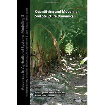 Quantifying and Modeling Soil Strucure Dynamics by Sally Logsdon - 97