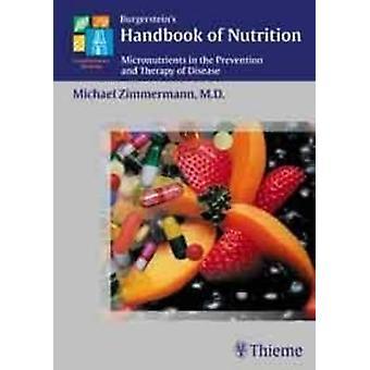 Burgerstein's Handbook of Nutrition - Micronutrients in the Prevention