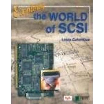 Exploring the World of Scsi by Louis Columbus - 9788176564397 Book