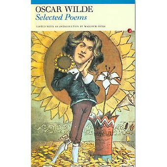 Selected Poems by Oscar Wilde - Malcolm Hicks - 9780856359842 Book