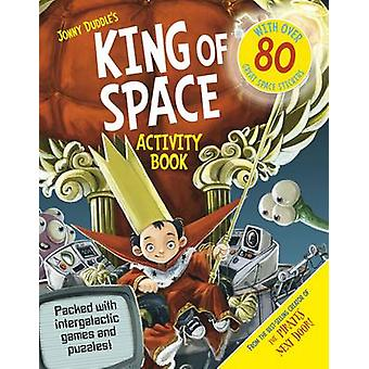 King of Space Activity Book by Jonny Duddle
