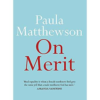 On Merit by Paula Matthewson - 9780522875751 Book