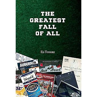 The Greatest Fall of All by Ed Tonore - 9781543957853 Book