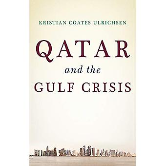 Qatar and the Gulf Crisis by Kristian Coates Ulrichsen - 978178738207