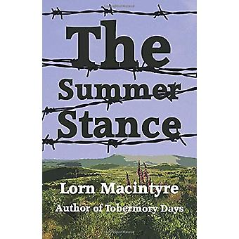 The Summer Stance by Lorn Macintyre - 9781910946589 Book