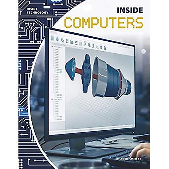 Inside Computers by Angie Smibert - 9781641856140 Book