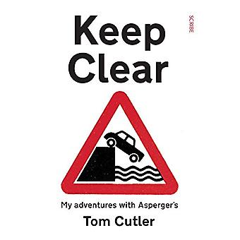 Keep Clear - my adventures with Asperger's by Tom Cutler - 97819116175